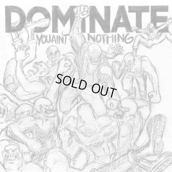 画像1: DOMINATE - You Ain't Nothing LP