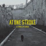 """AT ONE STROKE - """"A Stroke of Genius"""" CD"""